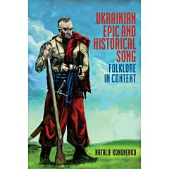 Ukrainian Epic and Historical Song