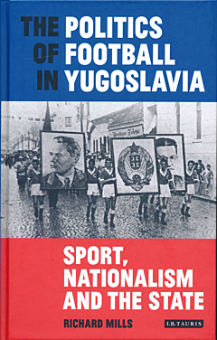 Politics of Football in Yugoslavia