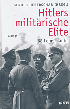 Hitlers miletaerische elite