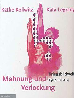 Mahnung und Verlochung von Kathe Kollwitz und Kata Legrady