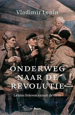 Onderweg naar de revolutie