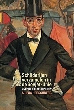 Schilderijen verzamelen in de Sovjet-Unie