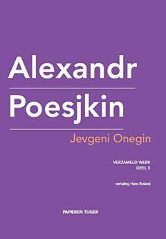 Verzameld werk deel 5 - Jevgeni Onegin