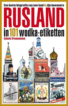 Rusland in 101 wodka-etiketten
