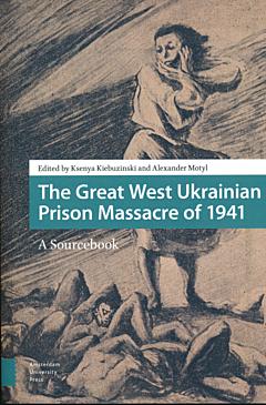 The Great West Ukrainian Prison Massacre of 1941