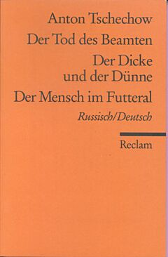 Der Tod des Beamten / Der Dicke und der Dünne / Der Mensch im Futteral