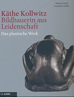 Käthe Kollwitz - Bildhauerin aus Leidenschaft