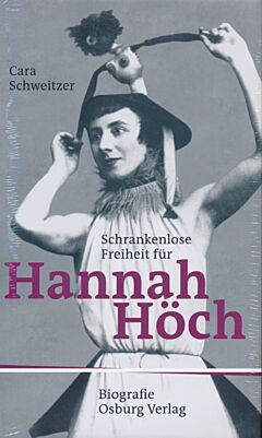 Schrankenlose Freiheit für Hannah Höch