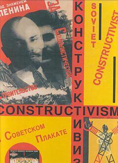 Soviet Constructivist Posters / Konstruktivizm v Sovetskom Plakate