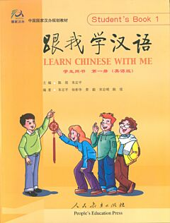 Learn Chinese with me 1: Student's Book