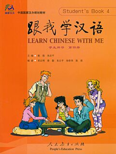 Learn Chinese with me 4: Student's Book