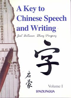 A Key to Chinese Speech and Writing: Volume 1