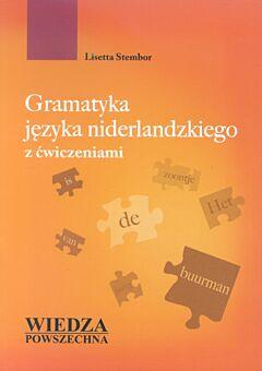 Gramatyka jezyka niderlandzkiego z cwiczeniami