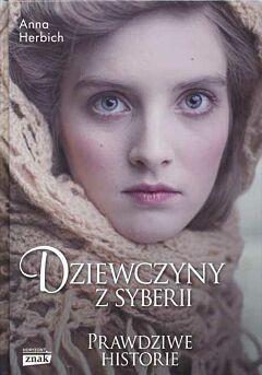 Dziewczyny z Syberii. Historie prawdziwe
