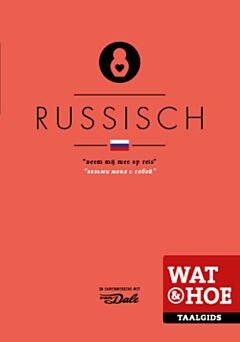 Wat & Hoe taalgids Russisch