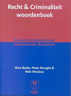 Recht & Criminaliteit woordenboek Russ. Ned./Ned.-Russ.