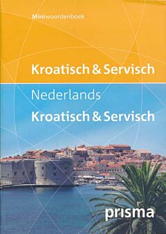 Prisma miniwoordenboek Kroatisch en Servisch-Nederlands Nederlands-Kroatisch en Servisch