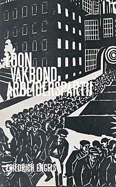 Loon, vakbond, arbeiderspartij