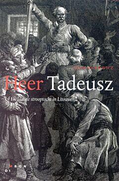Heer Tadeusz of De laatste strooptocht in Litouwen
