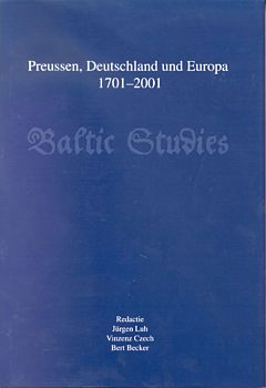 Preussen, Deutschland und Europa 1701-2001