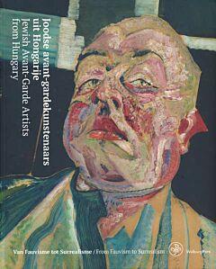 Joodse avant-gardekunstenaars uit Hongarije / Jewish Avant-Garde Artists from Hungary