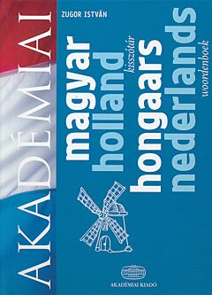 Magyar-Holland Szótár/Hongaars-Nederlands Woordenboek