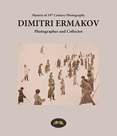 Dimitri Ermakov - Photographer and Collector