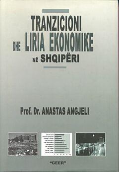 Tranzicioni dhe liria ekonomike në shqipëri