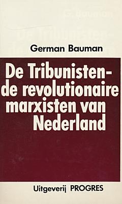 De Tribunisten- de revolutionaire marxisten van Nederland