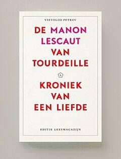 De Manon Lescaut van Tourdeille – Kroniek van een liefde