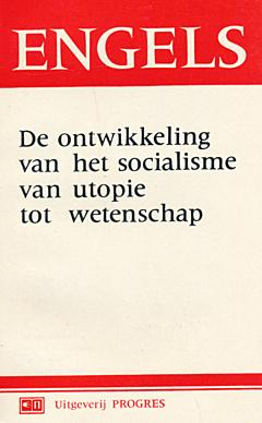 De ontwikkeling van het socialisme van utopie tot wetenschap
