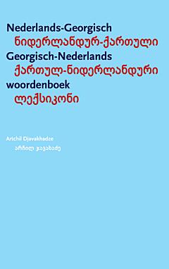 Nederlands-Georgisch / Georgisch-Nederlands Woordenboek