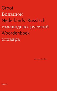 Groot Nederlands-Russisch Woordenboek