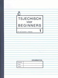 Tsjechisch voor beginners 1: leerboek + grammaticaboek