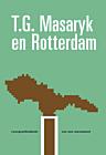 T.G. Masaryk en Rotterdam