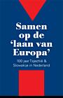 Samen op de 'laan van Europa'