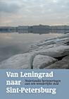 Van Leningrad naar Sint-Petersburg