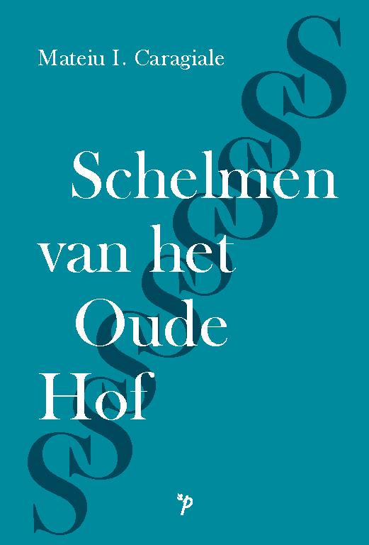 Mateiu Caragiales 'Schelmen van het Oude Hof' in Rotterdam