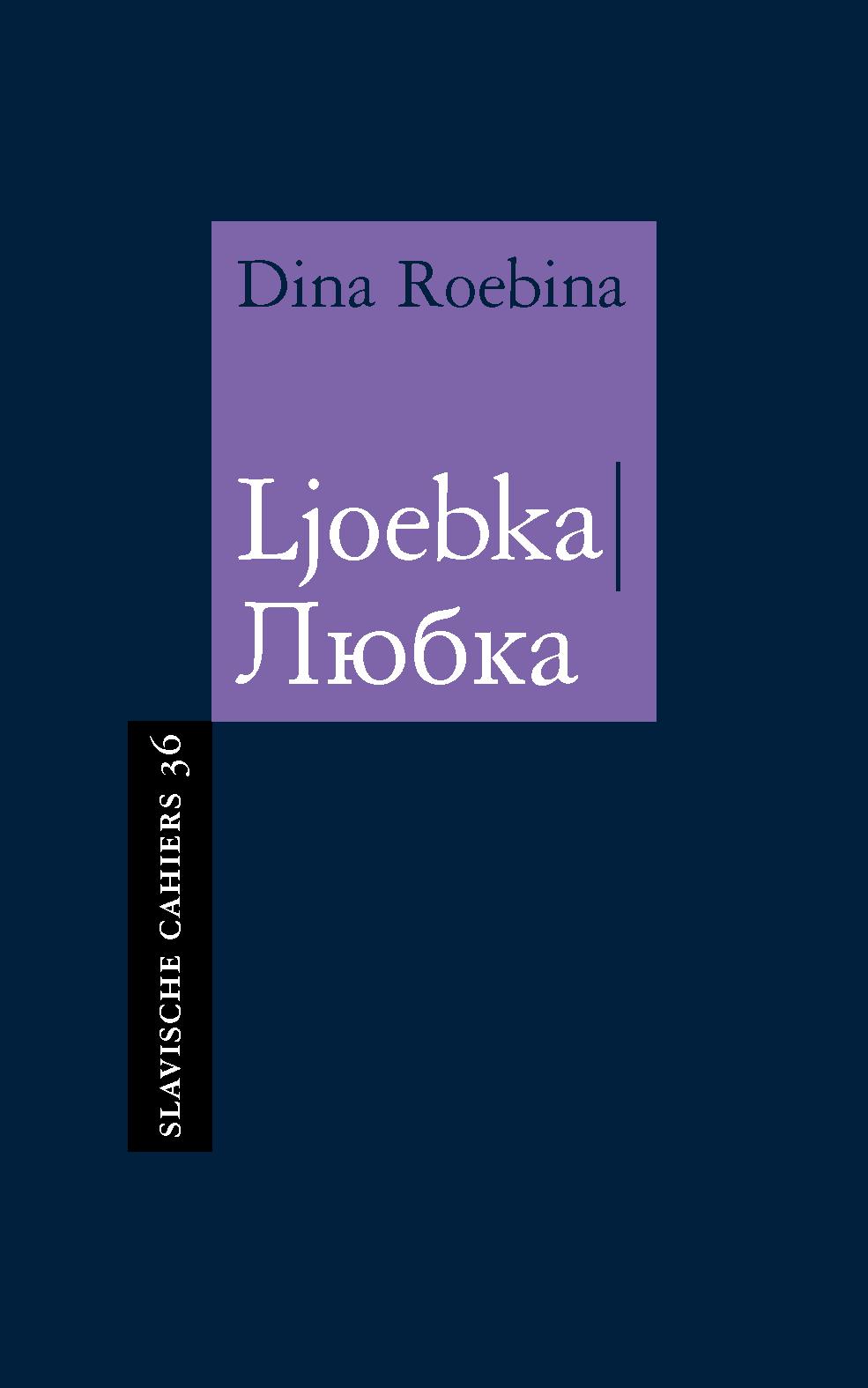 Presentatie 'Ljoebka' van Dina Roebina