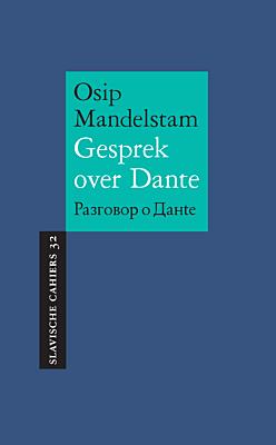 Bijeenkomst over Mandelstams 'Gesprek over Dante'