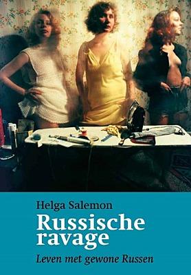 Presentatie Helga Salemon, Russische ravage